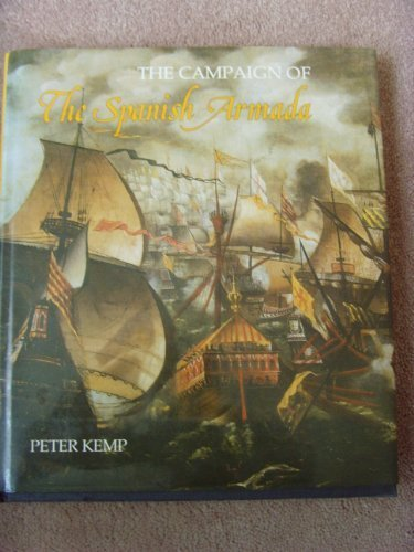 Campaign of the Spanish Armada: Peter Kemp
