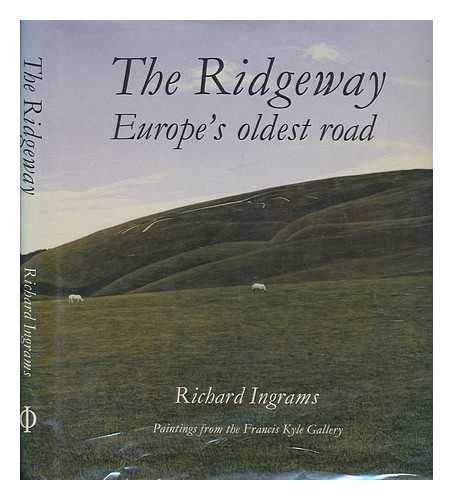The Ridgeway: Europe's Oldest Road (0714825069) by Richard Ingrams