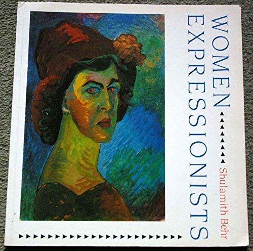 9780714825106: Women Expressionists