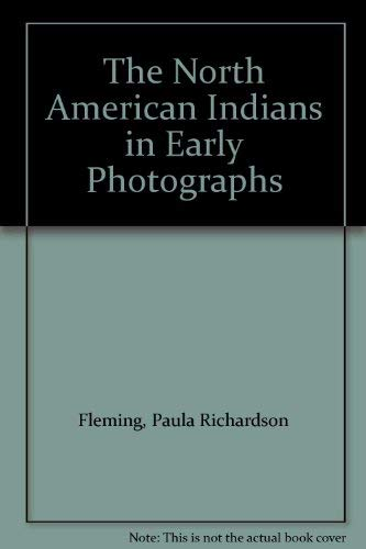 9780714825243: The North American Indians in Early Photographs