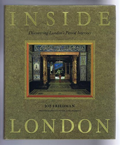 9780714825465: Inside London: Discovering London's Period Interiors