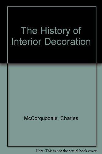 9780714825601: The History of Interior Decoration