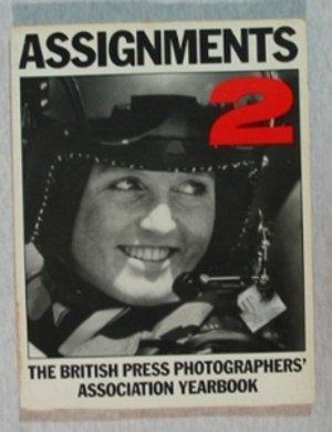 Assignments: No. 2: British Press Photographers Association Year Book