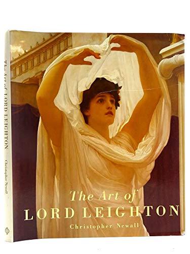 9780714825687: The Art of Lord Leighton