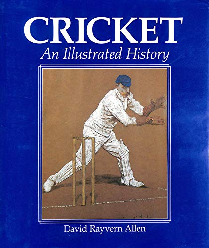 9780714825731: Cricket: An Illustrated History