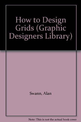 9780714825991: How to Design Grids (Graphic Designer's Library)
