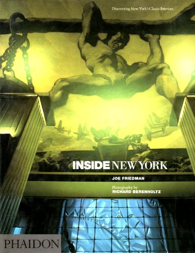 9780714826301: Inside New York: Discovering New York's Classic Interiors