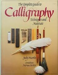 9780714827377: The Complete Guide to Calligraphy: Techniques and Materials