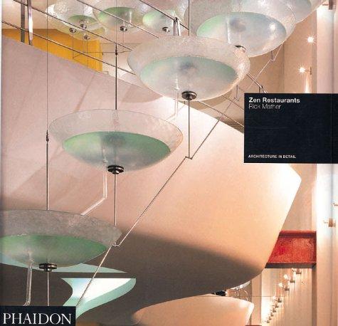 9780714827469: Zen Restaurants: Rick Mather (Architecture in Detail)