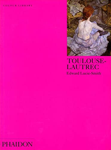 9780714827612: Toulouse-Lautrec (Colour Library)