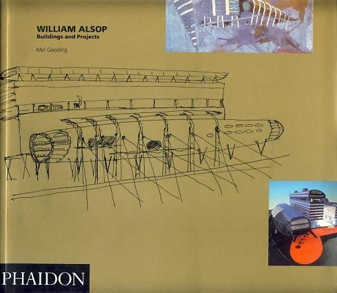 9780714827667: William Alsop: Buildings and Projects 1989-1992