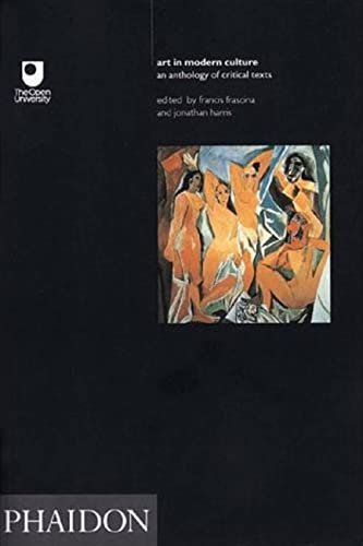 9780714828404: Art in Modern Culture: An Anthology of Critical Texts (Open University Set Book)