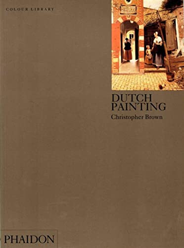 9780714828657: Dutch Painting (Phaidon Colour Library)