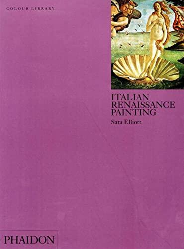 9780714828688: Italian Renaissance Painting (Phaidon colour library)