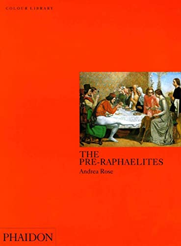 9780714829074: The Pre-Raphaelites: Colour Library (Phaidon Colour Library)