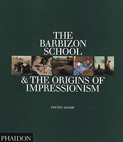 9780714829197: The Barbizon School and the Origins of Impressionism