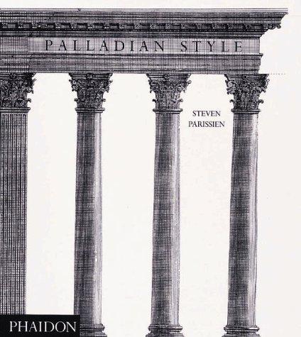Palladian Style: Steven Parissien