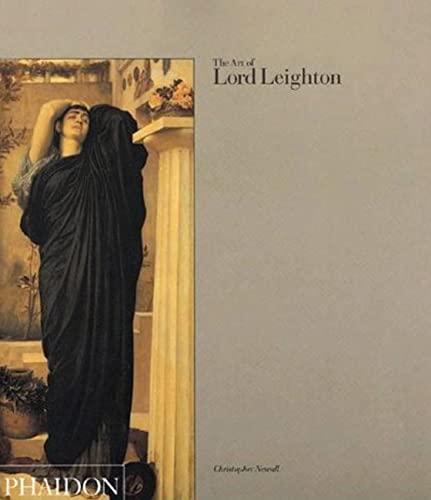 9780714829579: The Art of Lord Leighton