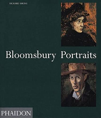 9780714829616: Bloomsbury Portraits: Vanessa Bell, Duncan Grant and Their Circle