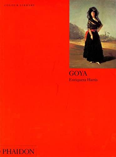 9780714829753: Goya: Colour Library (Phaidon Colour Library)