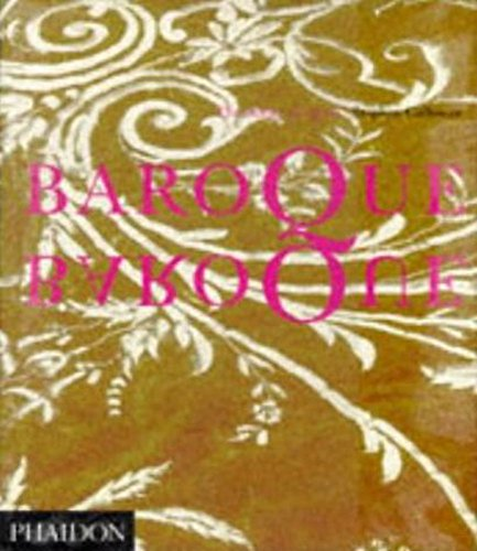 Baroque Baroque The Culture of Excess: Calloway, Stephen
