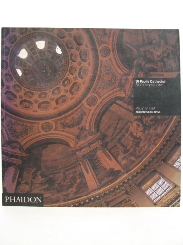 9780714829982: St Paul's Cathedral: Sir Christopher Wren (Architecture in Detail)