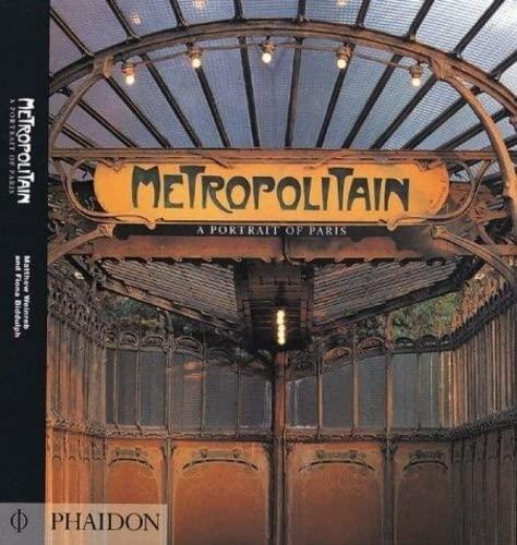 9780714831565: Metropolitain: A Portrait of Paris
