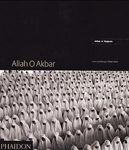 Allah O Akbar: A Journey Through Militant Islam: Abbas