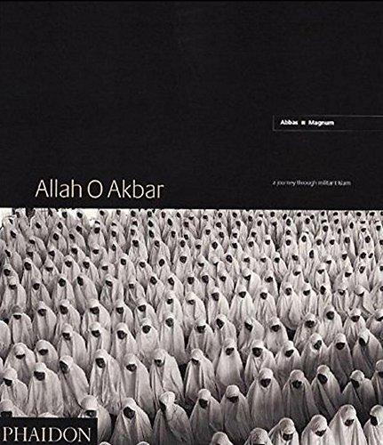 9780714831626: Allah O Akbar: A Journey Through Militant Islam