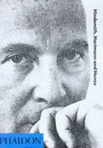 9780714831749: Hartmann, Hindemith & Henze (20th Century Composers)