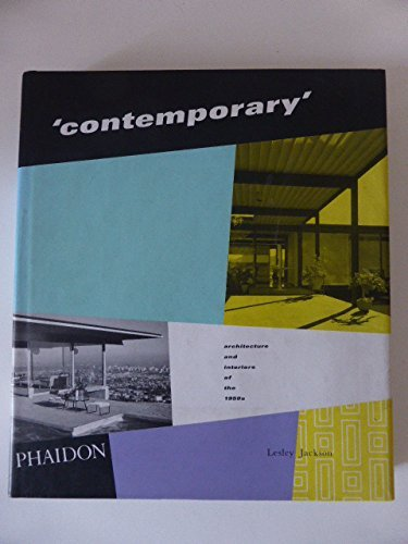 9780714831848: Contemporary Architecture & Interiors of the 1950'S: Architecture and Interiors of the 1950s (Decorative Arts)