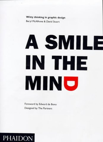 9780714833286: Smile in the Mind a: Witty Thinking in Graphic Design
