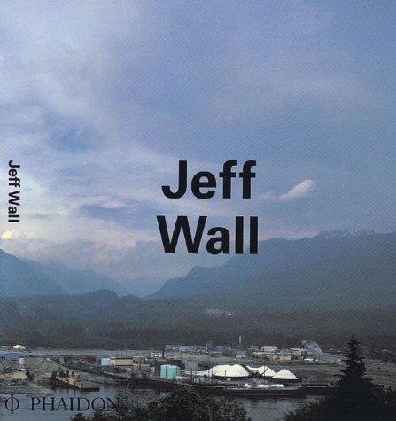 9780714833491: Jeff Wall (Contemporary Artists (Phaidon))