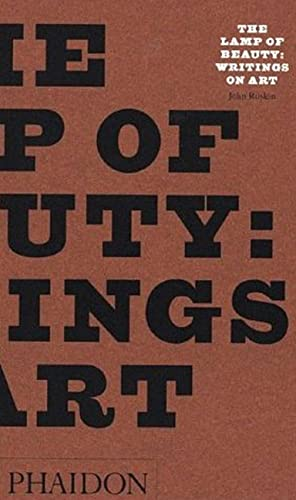 The Lamp of Beauty (Arts & Letters) Ruskin, John