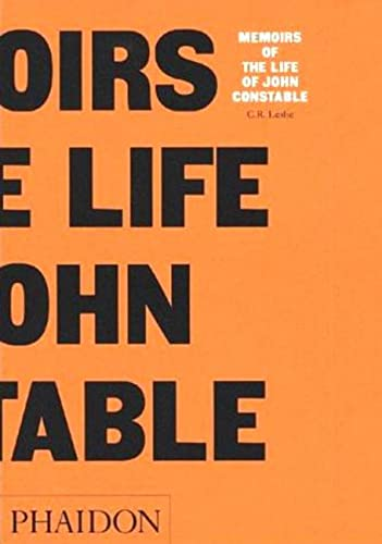 9780714833606: Constable: Memoirs of the Life (Arts & Letters)