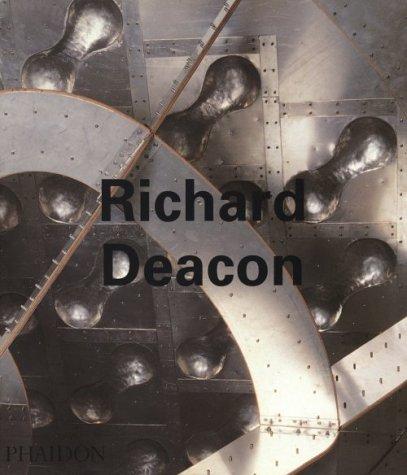 9780714833705: Richard Deacon (Contemporary Artists)