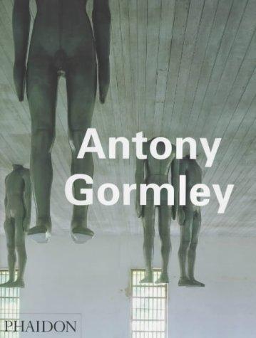 9780714833835: Antony Gormley (Contemporary Artists)