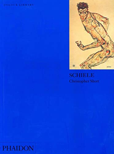 Schiele: Colour Library (Phaidon Colour Library) (0714833932) by Short, Christopher