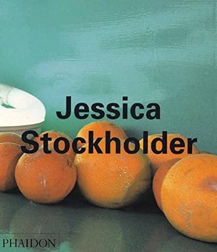 Jessica Stockholder.: SCHWABSKY, Barry, et al.