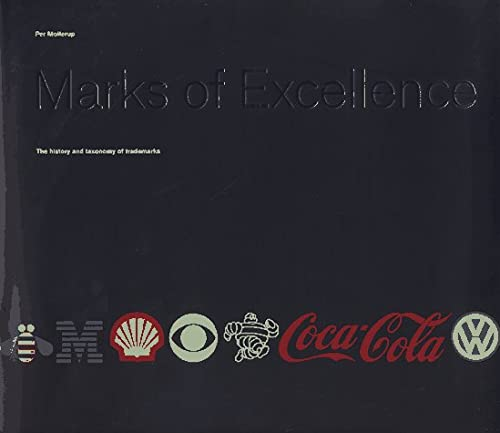 9780714834481: Marks of Excellence: The Function and Variety of Trademarks