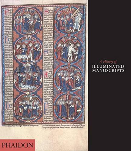 9780714834528: A History of Illuminated Manuscripts