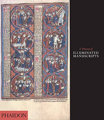 9780714834528: A History of Illuminated Manuscripts