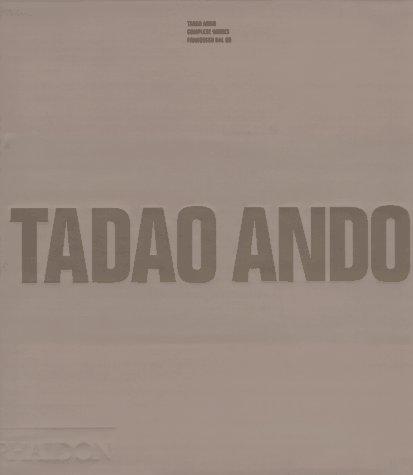 9780714834719: Tadao Ando: Complete Works
