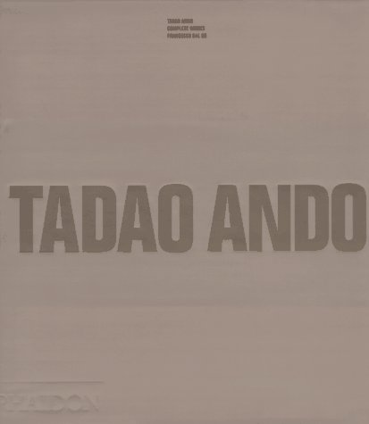 9780714834719: Tadao Ando: Complete Works (1969-1994)