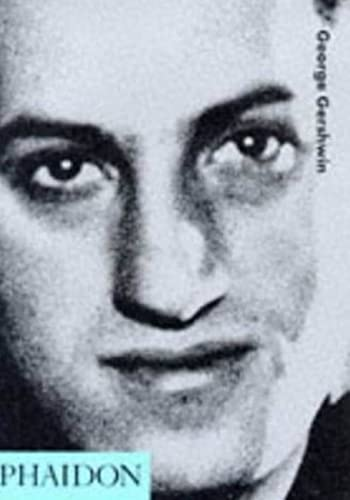 9780714835044: George Gershwin (20th Century Composers)