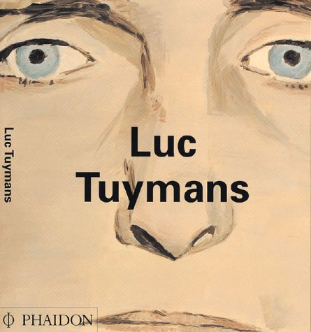 9780714835518: Luc Tuymans (Contemporary Artists Series)