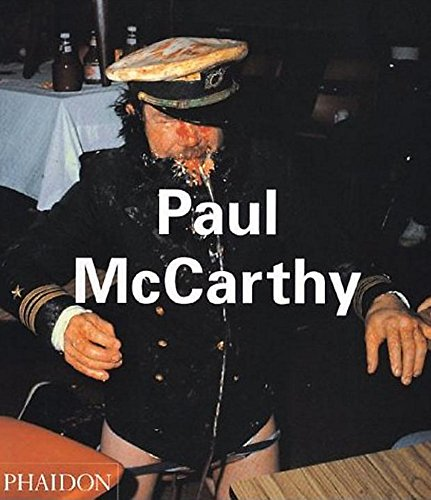 9780714835525: Paul McCarthy (Contemporary Artists Series)