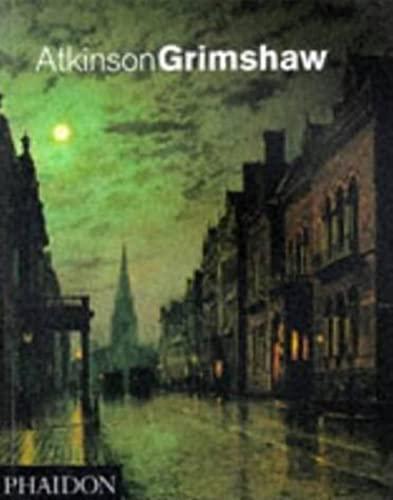 9780714835754: Atkinson Grimshaw (F A GENERAL)