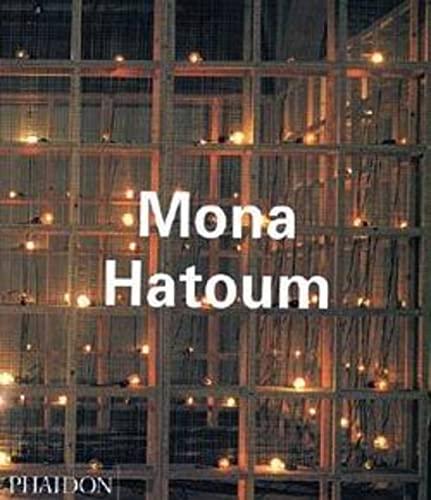 9780714836607: Mona Hatoum. Ediz. illustrata