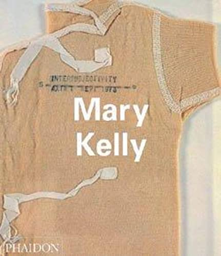 Mary Kelly: Iverson, Margaret; Crimp, Douglas (Professor of Visual and Cultural Studies, University...